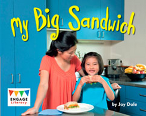 Engage Literacy L3: My Big Sandwich