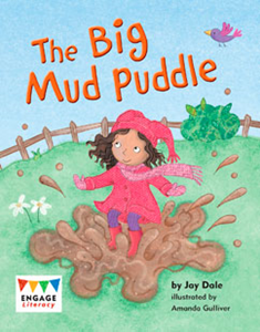 Engage Literacy L6: The Big Mud Puddle
