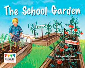 Engage Literacy L6: The School Garden