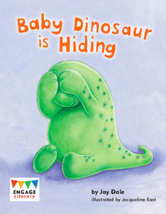 Engage Literacy L6: Baby Dinosaur is Hiding