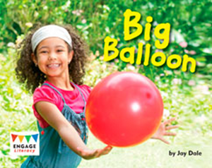 Engage Literacy L7: Big Balloons