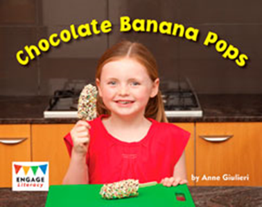 Engage Literacy L7: Chocolate Banana Pops