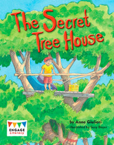 Engage Literacy L12: The Secret Tree House
