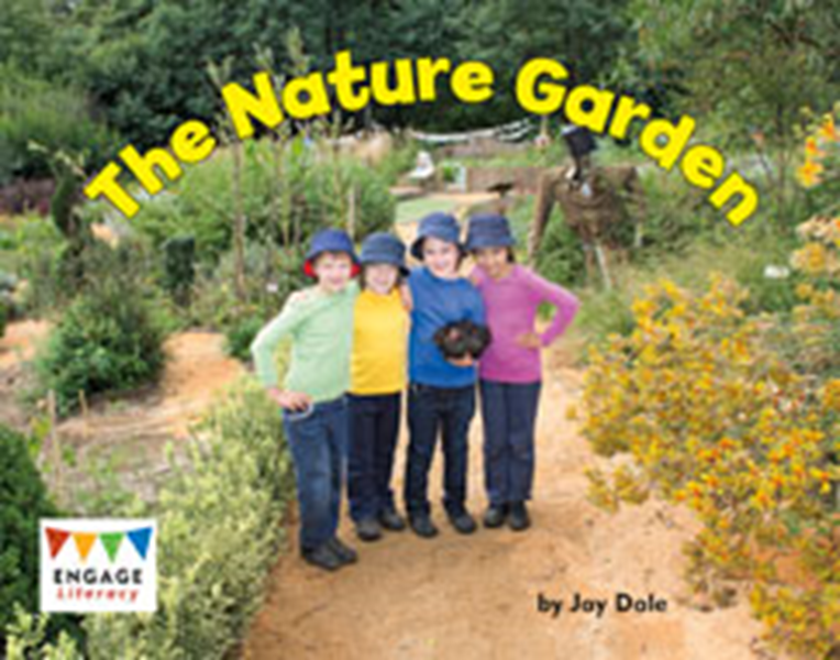 Engage Literacy L12: The Nature Garden