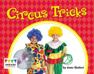 Engage Literacy L13: Circus Tricks