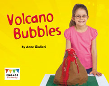 Engage Literacy L9: Volcano Bubbles