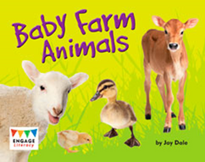 Engage Literacy L11: Baby Farm Animals