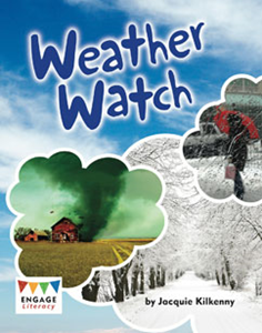 Engage Literacy L21: Weather Watch