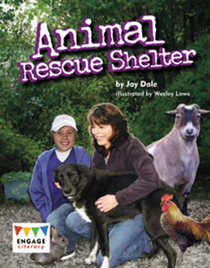 Engage Literacy L21: Animal Rescue Shelter