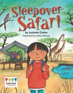 Engage Literacy L25: Sleepover Safari