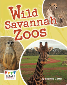 Engage Literacy L25: Wild Savannah Zoos