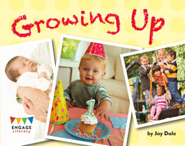 Engage Literacy L15: Growing Up