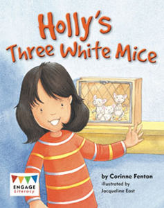 Engage Literacy L19: Holly's Three White Mice