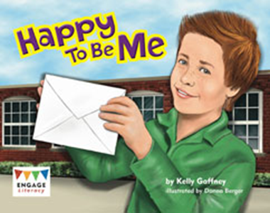Engage Literacy L18: Happy to be Me