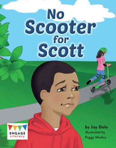 Engage Literacy L13: No Scooter for Scott