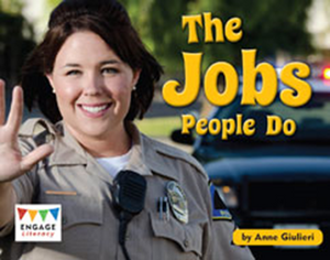 Engage Literacy L15: The Jobs People Do