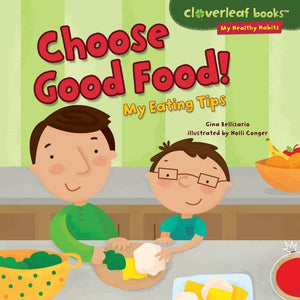 Choose Good Food!: My Eating Tips