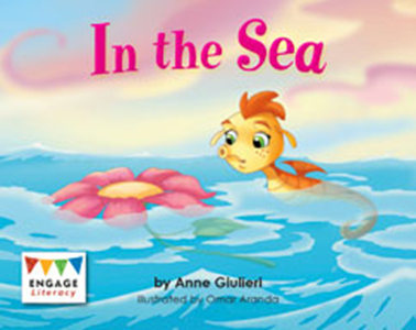 Engage Literacy L1:  In the Sea