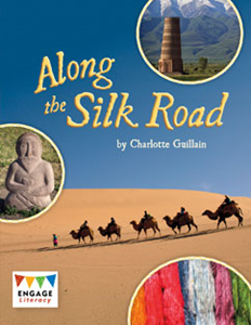 Engage Literacy L28: Along the Silk Road