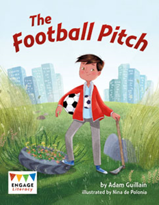 Engage Literacy L27: The Football Pitch