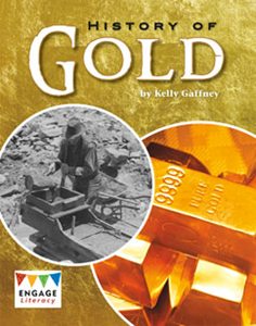 Engage Literacy L26: History of Gold