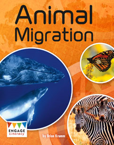 Engage Literacy L30: Animal Migration