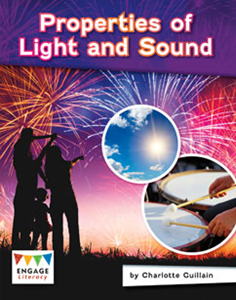 Engage Literacy L29: Properties of Light and Sound