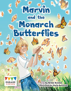 Engage Literacy L30: Marvin and the Monarch Butterflies