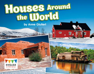 Engage Literacy L17: Houses Around the World