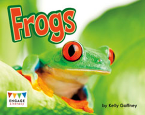 Engage Literacy L17: Frogs