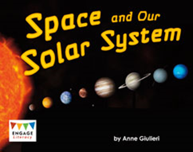 Engage Literacy L16: Space and Our Solar System
