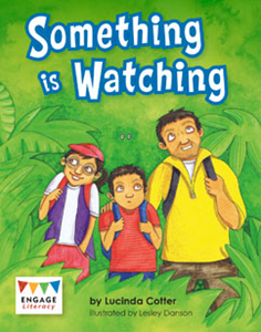 Engage Literacy L20: Something is Watching