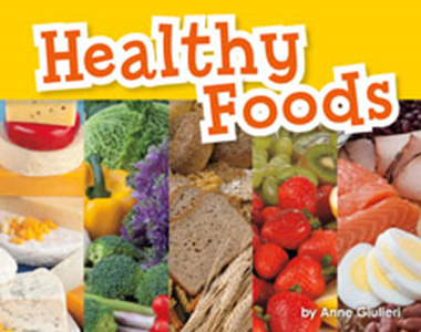 Engage Literacy L19: Healthy Food
