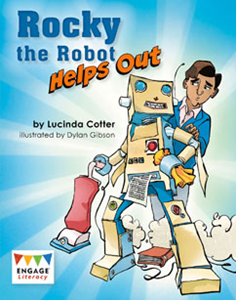 Engage Literacy L25: Rocky the Robot Helps Out