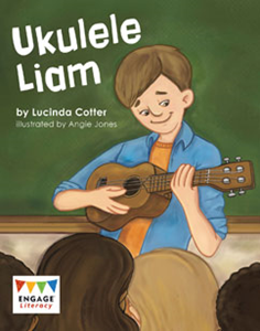 Engage Literacy L24: Ukulele Liam