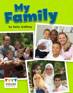 Engage Literacy L22:  My Family
