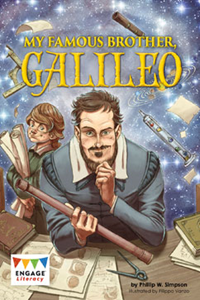 Engage Literacy L36: My Famous Brother Galileo