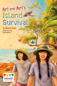 Engage Literacy L34: Bri and Ari's Island Survival