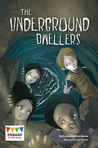 Engage Literacy L31: The Underground Dwellers