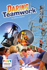 Engage Literacy L30: Daring Teamwork