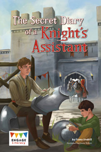 Engage Literacy L30: The Secret Diary of a Knight's Assistant