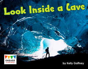 Engage Literacy L11: Look Inside A Cave