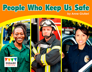 Engage Literacy L11: People Who Keep Us Safe
