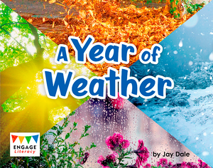 Engage Literacy L10: Year of Weather