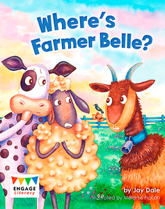 Engage Literacy L16: Where's Farmer Belle?