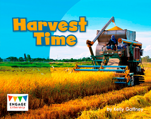 Engage Literacy L16: Harvest Time