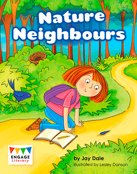 Engage Literacy L15: Nature Neighbours