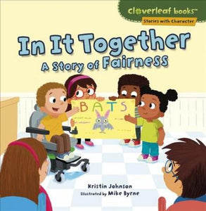 In It Together: A Story of Fairness