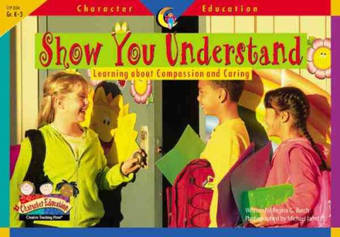 CTP Character Education: Show You Understand