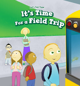 It's Time for a Field Trip